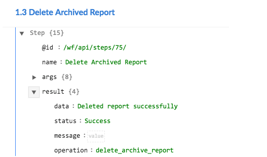 Sample output of the Delete Archived Report operation