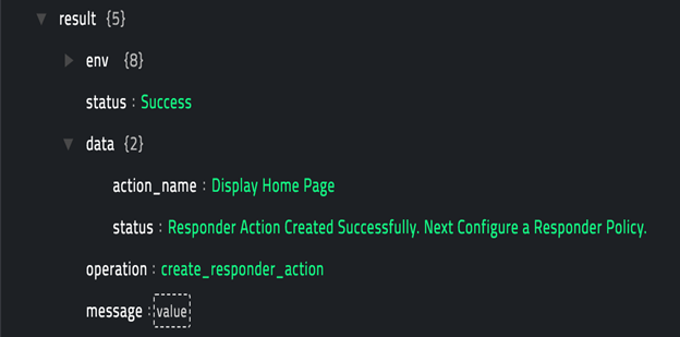 Sample output of the Create Responder Action operation