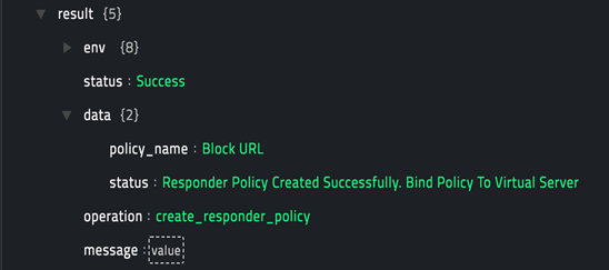 Sample output of the Create Responder Policy operation