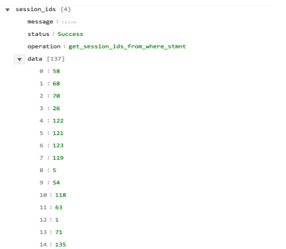 Sample output of the Get Session Ids from where statement operation