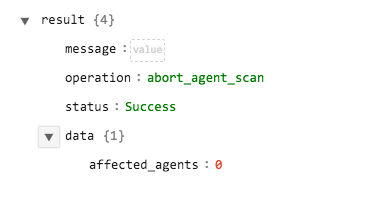 Sample output of the Abort Agent Scan operation