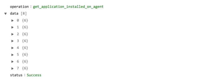 Sample output of the List of Applications Installed on Agents operation