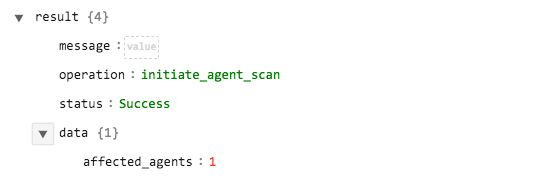 Sample output of the Initiate Agent Scan operation
